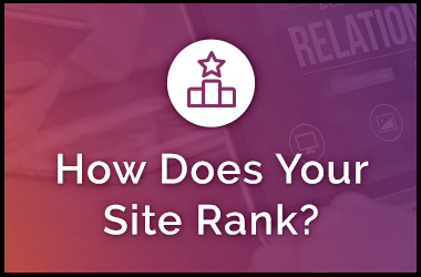 SEO: How Does Your Site Rank?